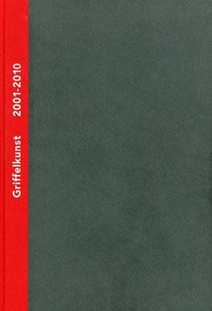 Griffelkunst – Verzeichnis der Editionen 2001-2010, Band III