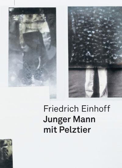Friedrich Einhoff – Junger Mann mit Pelztier