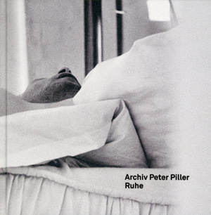 Peter Piller – Ruhe, Archiv Peter Piller